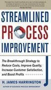 Streamlined Process Improvement