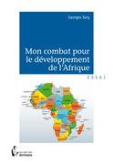 Mon combat pour le développement de l'Afrique