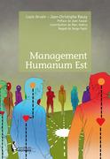 Management Humanum Est