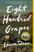 Eight Hundred Grapes: A Novel