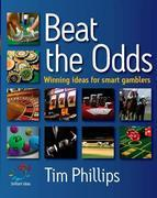 Beat the odds: Winning ideas for smart gamblers
