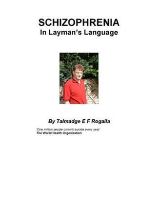 Schizophrenia in Layman's Language