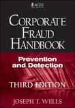 Joseph T. Wells - Corporate Fraud Handbook: Prevention and Detection