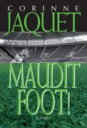 Maudit Foot