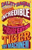 Tippoo Sultan's Incredible White-Man-Eating Tiger Toy-Machine!!!