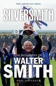 SilverSmith: The Biography of Walter Smith