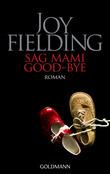 Sag Mami Good bye