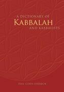 A Dictionary of Kabbalah and Kabbalists