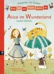 Erst ich ein Stück, dann du - Klassiker-Alice im Wunderland