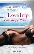 LoveTrip – Eine heiße Reise