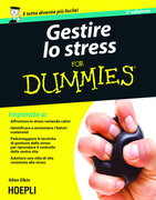 Gestire lo stress for Dummies