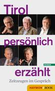 Tirol persönlich erzählt