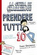 La guida di Charlie Joe per non leggere per prendere tutti 10