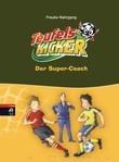 Die Teufelskicker - Der Super-Coach