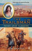 The Trailsman #360: Texas Lead Slingers