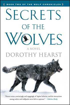 Secrets of the Wolves: A Novel