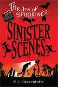 Sinister Scenes