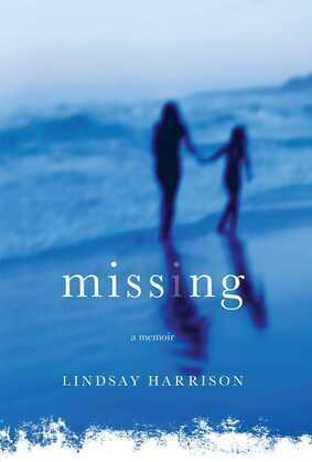 Missing: A Memoir