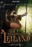 Die Rebellin von Leiland 1