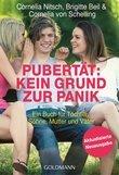 Pubertät: Kein Grund zur Panik!