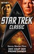 Star Trek - Classic: Der Coup der Promethaner