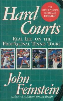Hard Courts: Real Life on the Professional Tennis Tours
