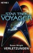 Star Trek - Voyager: Verletzungen