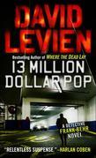 Thirteen Million Dollar Pop: A Frank Behr Novel