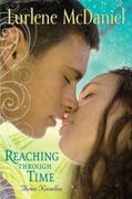Reaching Through Time: Three Novellas