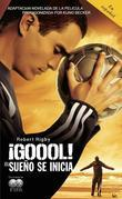 GOOOL!: El sueno se inicia...