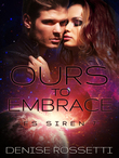 Ours to Embrace: ES Siren 7