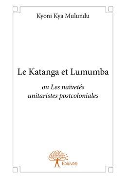 Le Katanga et Lumumba