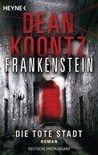 Die tote Stadt: Frankenstein 5