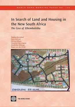 In Search of Land and Housing in the New South Africa