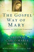 The Gospel Way of Mary