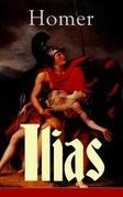 Ilias (Vollständige deutsche Ausgabe)