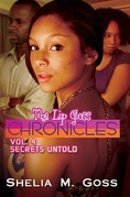 The Lip Gloss Chronicles: Vol. 4 Secrets Untold