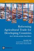 Reforming Agricultural Trade for Developing Countries