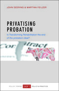Privatising probation: Is Transforming Rehabilitation the end of the probation ideal?