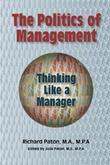 The Politics of Management: Thinking Like a Manager