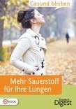 Gesund bleiben - Mehr Sauerstoff tanken