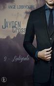 Jayden Cross 2 l'intégrale