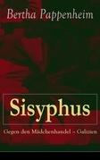 Sisyphus: Gegen den Mädchenhandel - Galizien (Vollständige Ausgabe)