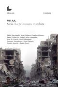 Siria. La primavera marchita