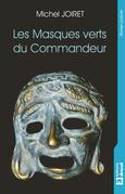 Les Masques verts du Commandeur