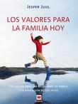 Los valores para la familia hoy