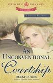 An Unconventional Courtship: A Cotillion Ball Novella
