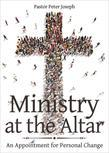 Ministry at the Altar: An appointment for Personal Change