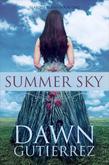 Summer Sky: Seasons Series- Book One