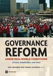 Governance Reform Under Real-World Conditions